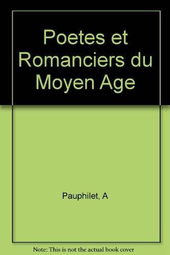 9781122699075: Poetes et romanciers du Moyen Age
