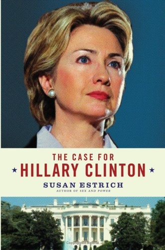 9781122704922: The Case for Hillary Clinton