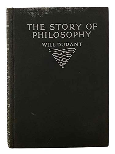 9781122713603: The Story of Philosophy (1938 New Revised Edition)