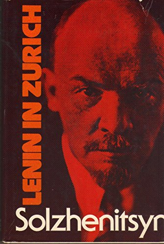 9781122715164: Lenin in Zurich 1ST Edition