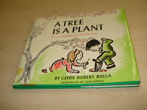 9781122716659: A tree is a plant (A Let's-read-and-find-out-book)