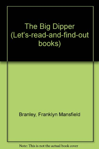 9781122717458: The Big Dipper (Let's-read-and-find-out books)