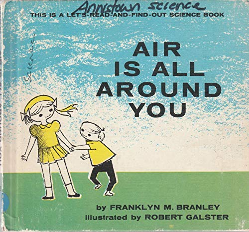 9781122717489: Air is All Around You (Let's-Read-and-Find-Out Books)