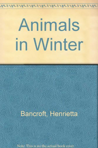 9781122717571: Animals in winter, (Let's-read-and-find-out books)