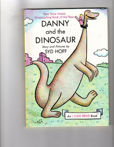 Danny And The Dinosaur (I Can Read Book) (9781122724807) by Syd Hoff