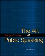 9781123456363: 10th (tenth) edition The Art of Public Speaking, by Stephen E. Lucas Paperback