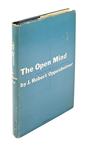 The Open Mind Hardcover   1955: by J. Robert