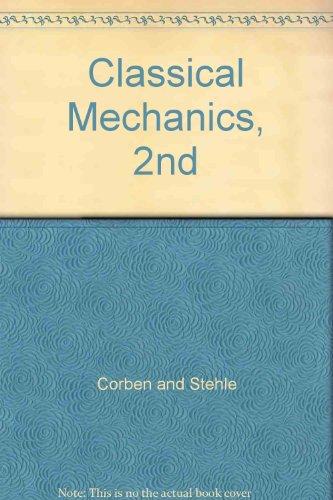 9781124011592: Classical Mechanics, 2nd