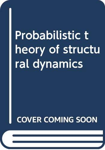 9781124016634: Probabilistic theory of structural dynamics