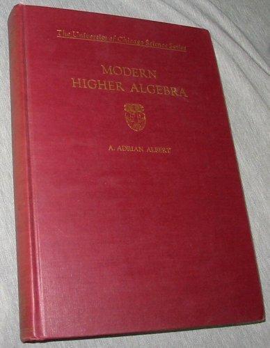 9781124055152: Modern Higher Algebra