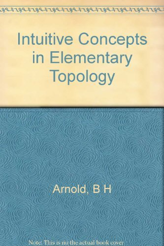 9781124058900: Intuitive concepts in elementary topology