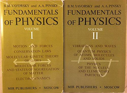 Fundamentals of Physics. Two Volumes: B. M. Yavorsky,