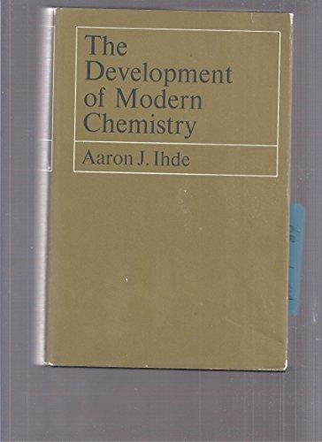9781124062938: The development of modern chemistry