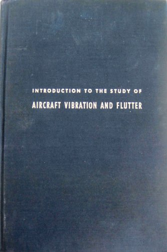 9781124071558: Introduction to the study of aircraft vibration and flutter