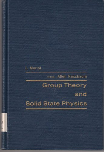 9781124087672: Group Theory and Solid State Physics