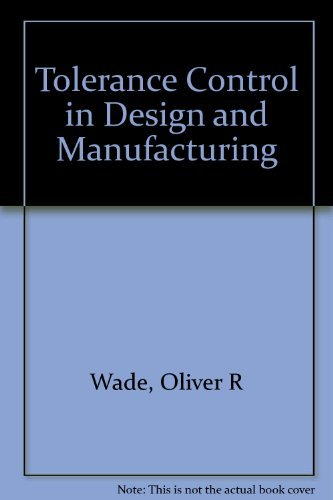 9781124093727: Tolerance control in design and manufacturing