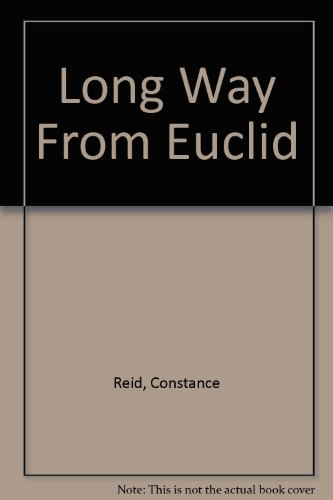 9781124106403: A long way from Euclid
