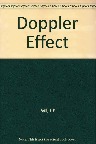 9781124112978: The Doppler effect;: An introduction to the theory of the effect