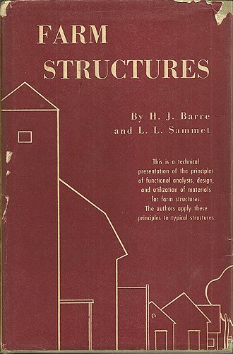 Farm Structures: H. J. and