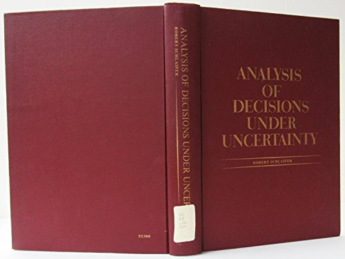 9781124131733: Analysis Of Decisions Under Uncertainty