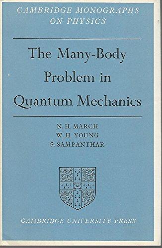 9781124133348: THE MANY-BODY PROBLEM IN QUANTUM MECHANICS