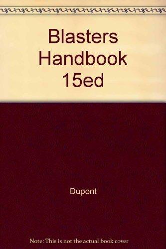 9781124144764: Blasters Handbook 15ed [Hardcover] by Dupont