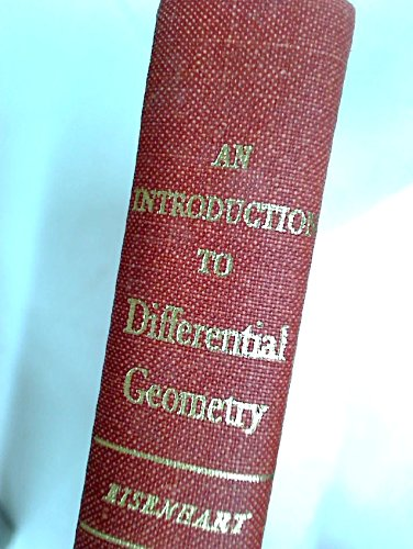 9781124152561: An introduction to differential geometry, with use of the tensor calculus ([Princeton mathematical series)
