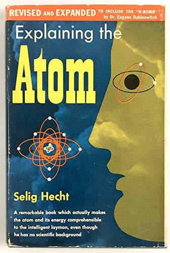 9781124168463: Explaining the Atom