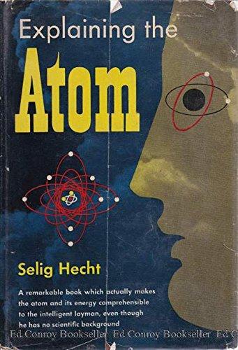 9781124168463: Explaining the atom,
