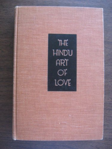 9781125123249: The Hindu Art Of Love