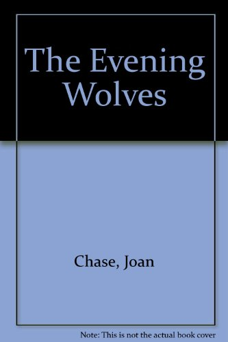 9781125134436: The Evening Wolves