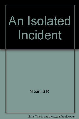 9781125149133: An Isolated Incident