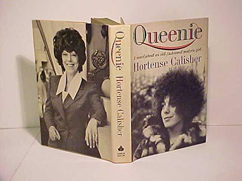 QUEENIE.: Hortense. Calisher