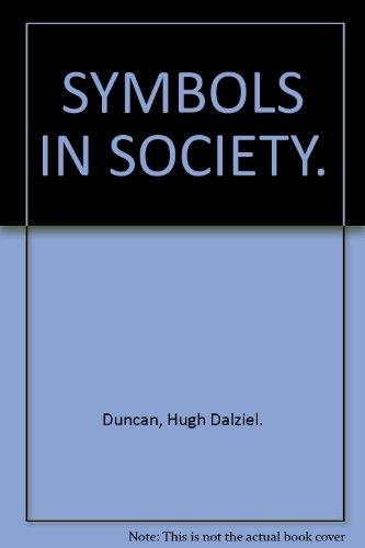 9781125161074: SYMBOLS IN SOCIETY.