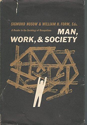 Man, work, and society : a reader: Nosow, Sigmund