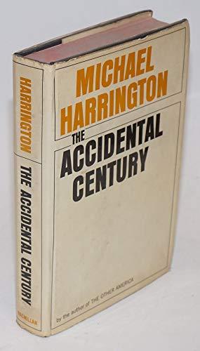 9781125164488: The Accidental Century