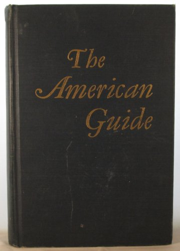The American Guide A Source Book and: Wpa; Alsberg, H.
