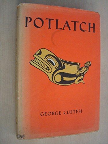 Clutesi, George: Potlatch