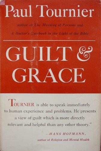 9781125185834: Guilt and grace: A psychological study