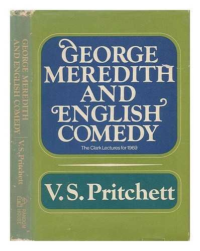 9781125194393: George Meredith and English comedy (The Clark lectures for 1969)