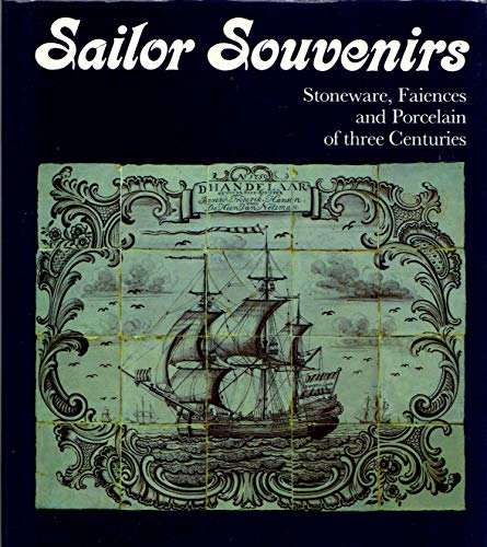 9781125201534: Sailor Souvenirs: Stoneware, Faiences and Porcelain of three Centuries