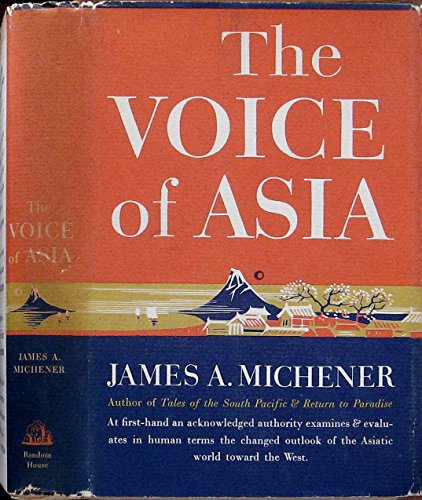 The Voice of Asia: James A. Michener