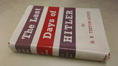 The Last Days of Hitler: TREVOR-ROPER, H. R.