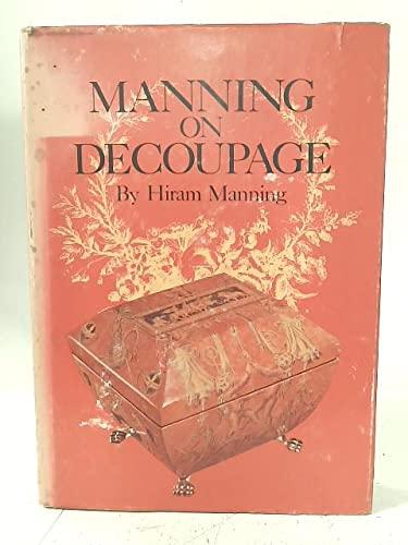 Manning on Decoupage: MANNING, Hiram