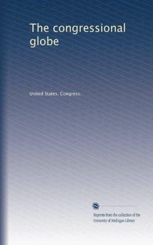 9781125219300: The congressional globe (v.47 1857-1858)