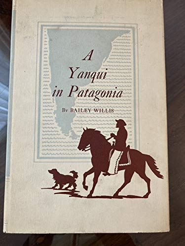 9781125235621: A Yanqui in Patagonia