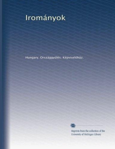 9781125238226: Irományok (1901-1906 v.22) (Hungarian Edition)