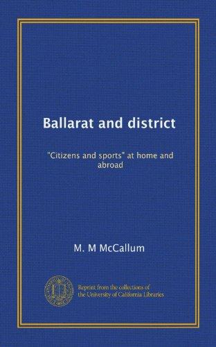 9781125241059: Ballarat and district: