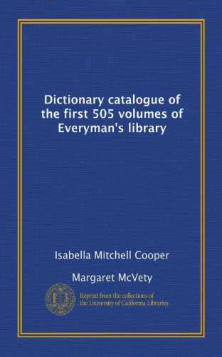 9781125242858: Dictionary catalogue of the first 505 volumes of Everyman's library