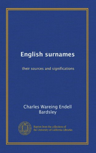 9781125243237: English surnames: their sources and significations